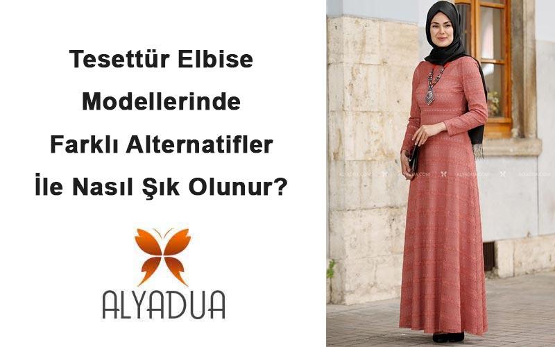 1bdb6563e7210 Tesettür Elbise Modellerinde Farklı Alternatifler İle Nasıl Şık Olunur?